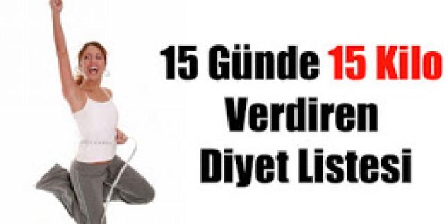 15 GÜNDE 15 KİLO VERDİREN DİYET LİSTESİ