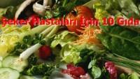 Şeker Hastaları İçin 10 Gıda