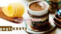 Tereyağlı Kahve Diyeti ile Zayıflama