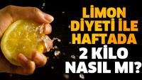 LİMON DİYETİ İLE HAFTADA 2 KİLO VERİN