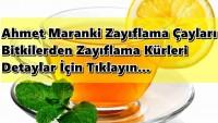Ahmet Maranki Zayıflama çayları bitkilerden zayıflama kürleri