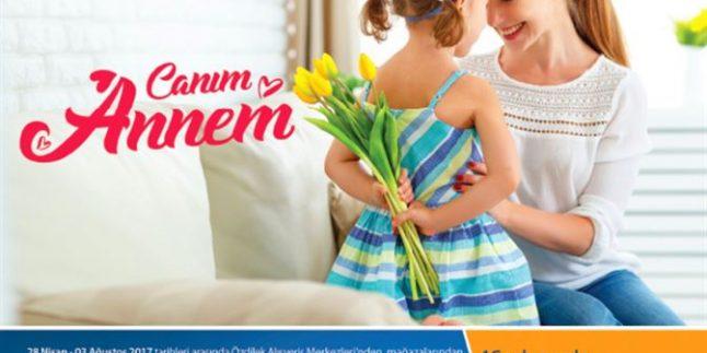 Özdilek Ev Tekstili Canım Annem 28/04/2017 – 15/05/2017