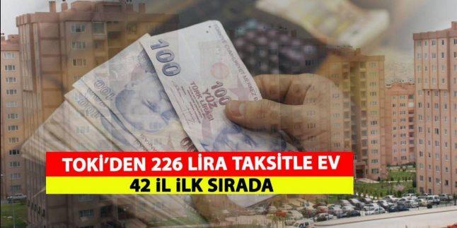 TOKİ'den 226 TL Taksitle Ev Fırsatı