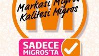 Migros Sadece Migros'ta 01/06/2017 – 31/07/2017